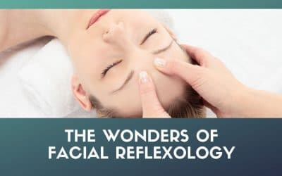 The Wonders of Facial Reflexology